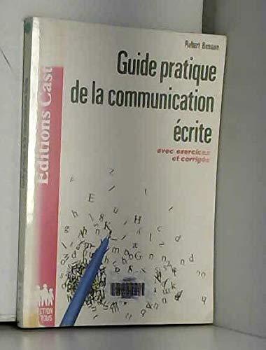 Guide pratique de la communication écrite (Collection Pour tous) par Robert Besson