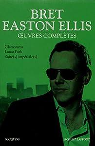 Oeuvres complètes - Tome 2 par  Bret Easton Ellis