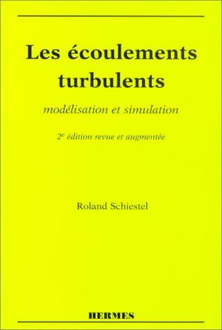 les-ecoulements-turbulents-modelisation-et-simulation