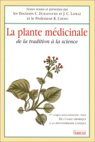 La plante médicinale de la tradition à la science