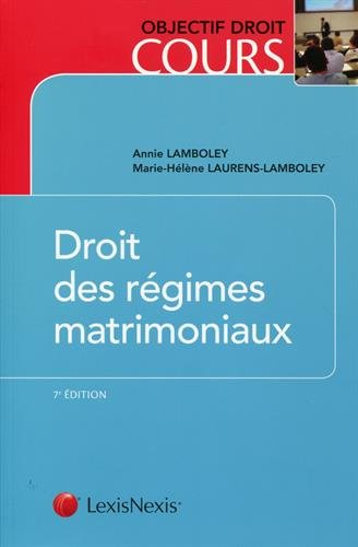 Droit des régimes matrimoniaux par Annie Lamboley