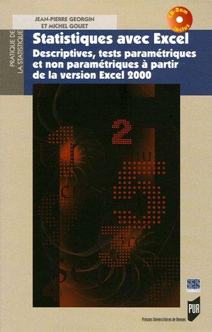 Statistiques avec Excel : Descriptives, tests paramétriques et non paramétriques à partir de la version Excel 2000 (1Cédérom) par Jean-Pierre Georgin