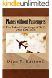 Planes without Passengers: the Faked Hijackings of 9/11