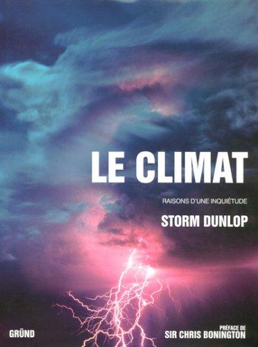 Le climat : Raisons d'une inquiétude