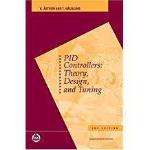 PID Controllers: Theory, Design, and Tuning by Tore Hagglund (1995-01-01)