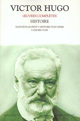 Oeuvres complètes de Victor Hugo : Histoire