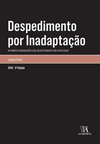 Despedimento por Inadaptação - 2.ª Edição (Portuguese Edition) por Joana Neto