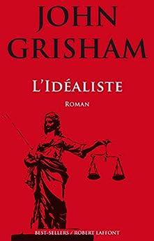 L'Idéaliste (Best-sellers)