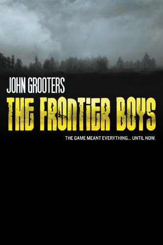 The Frontier Boys: The Novel (English Edition)