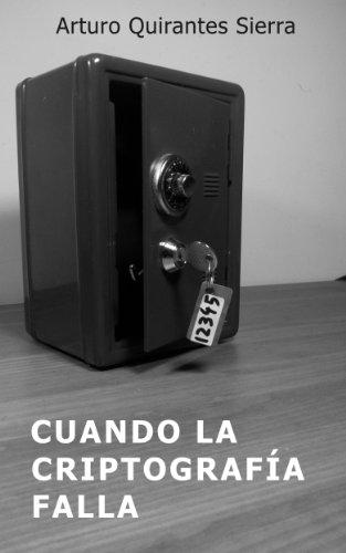 Cuando la criptografía falla por Arturo Quirantes Sierra