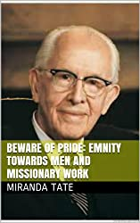 Beware of Pride: Emnity towards Men and Missionary Work (BYU Religion Courses) (English Edition)