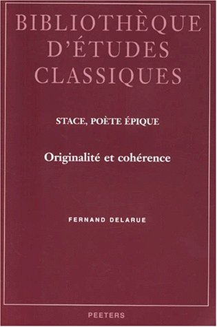 Stace, Poete, Epique: Originalite Et Coherence (Studies in Comparative Corporate and Financial Law) by Fernand Delarue (2000-08-06)
