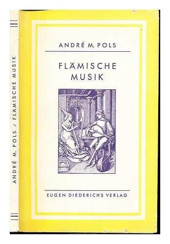 Flämische Musik. (Aus dem Flämischen übertragen von Frida Pongs.)