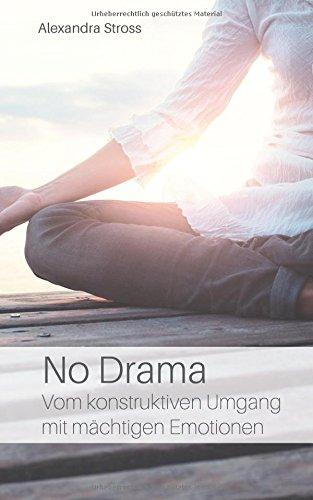 Buchcover No Drama: Vom konstruktiven Umgang mit mächtigen Emotionen