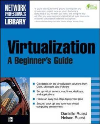 [(Virtualization : A Beginner's Guide)] [By (author) Nelson Ruest ] published on (March, 2009)