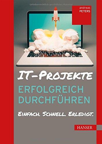 IT-Projekte erfolgreich durchführen: Einfach. Schnell. Erledigt.