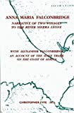 Anna Maria Falconbridge: Narrative of Two Voyages to the River Sierra Leone during the Years 1791-1792-1793 (Liverpool Historical Studies)