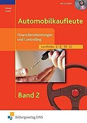 Automobilkaufleute, EURO, Bd.2, Finanzdienstleistungen und Controlling für Automobilkaufleute, m. CD-ROM