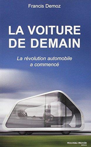 La voiture de demain : La révolution automobile a commencé