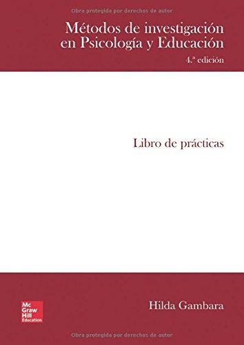 POD - METODOS DE INVESTIGACION EN PSICOLOGIA Y EDUCACION. LIBRO DE PRACTICAS. por Hilda Gambara
