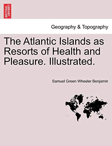 Green Island Resort (The Atlantic Islands as Resorts of Health and Pleasure. Illustrated.)