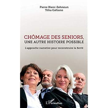 Chômage des seniors, une autre histoire possible: L'approche narrative pour reconstruire la fierté
