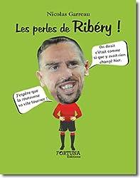 Les perles de Ribery