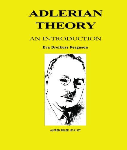 Adlerian Theory: An Introduction por Eva Dreikurs, Ph.d. Ferguson