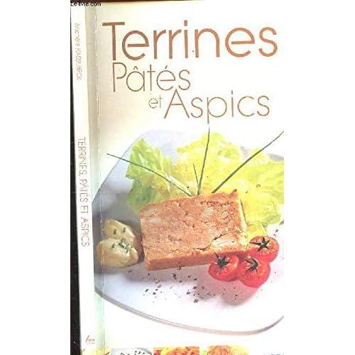 Terrines, pâtés et aspics