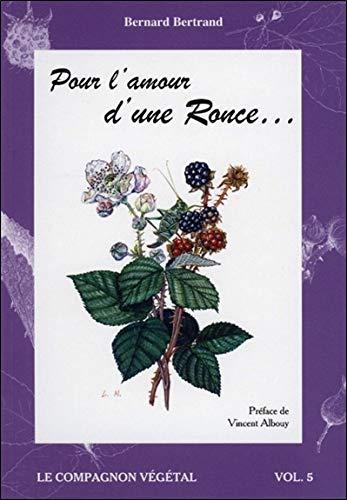Pour l'amour d'une Ronce. - Vol. 5