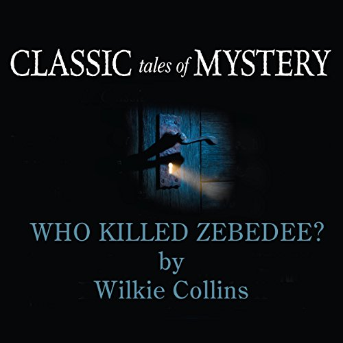 Who Killed Zebedee  Audiolibri