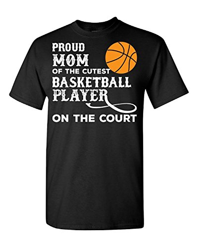 Elagos Proud Mom Of The Cutest Basketball Player - Adult Shirt X-Large