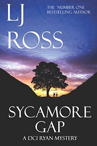 Sycamore Gap: A DCI Ryan Mystery (The DCI Ryan Mysteries, Band 2) -