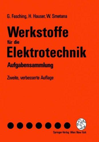 Werkstoffe für die Elektrotechnik: Aufgabensammlung (German Edition), Zweite, Verbesserte Auflage