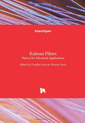 Kalman Filters: Theory for Advanced Applications