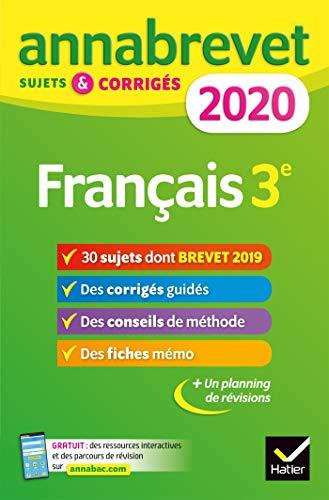 Annales du brevet Annabrevet 2020 Français 3e: 26 sujets corrigés (questions, dictée, rédaction)