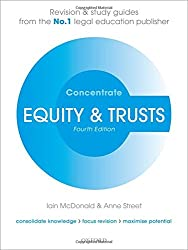 Equity & Trusts Concentrate Law Revision and Study Guide 4/e