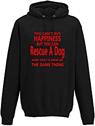 You Cant' Buy Happiness But You Can Rescue A Dog Adults Hoodie by Slogan Clothing Company