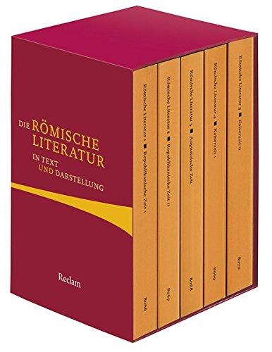 Die römische Literatur in Text und Darstellung: Fünf Bände in Kassette (Reclams Universal-Bibliothek)