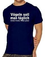 Vögeln soll man... T-Shirt S-XXXL div. Farben