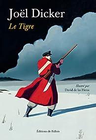 Le Tigre par Joël Dicker