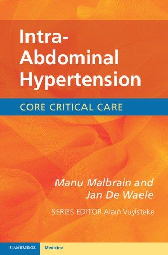 Intra-Abdominal Hypertension (Core Critical Care) (English Edition)