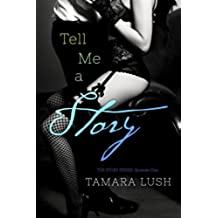 Tell Me a Story: Episode One (The Story Series Book 1) (English Edition)