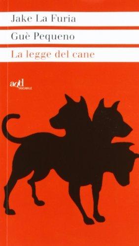 La legge del cane by Gu?? Pequeno Jake La Furia (2012-01-01)