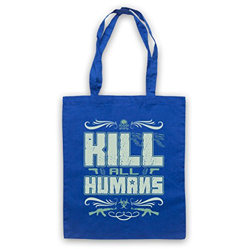 Kill All Humans Funny Slogan Umhangetaschen Blau