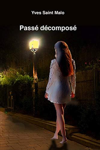 Passé décomposé par Yves Saint Malo