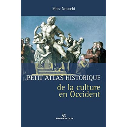 Petit atlas historique de la culture en Occident