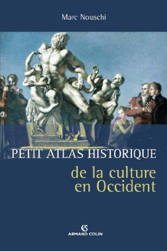 Petit atlas historique de la culture en Occident par Marc Nouschi