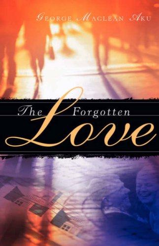 The Forgotten Love