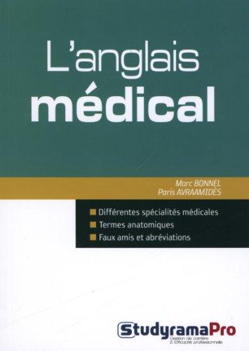 L'anglais médical : 100 fiches thématiques